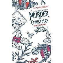 A Murder For Christmas (#4 - Sanford Third Age Club Mystery) (STAC - Sanford Third Age Club Mystery)