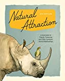 Natural Attraction: A Field Guide to Friends, Frenemies, and Other Symbiotic Animal Relationships