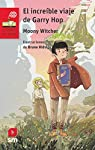 El increíble viaje de Garry Hop: 245 par Moony Witcher (Roberta Rizzo)