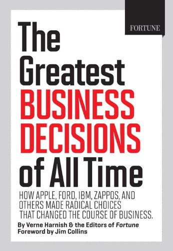fortune-the-greatest-business-decisions-of-all-time-apple-ford-ibm-zappos-and-others-made-radical-ch