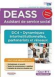 DEASS - DC4 Dynamiques interinstitutionnelles, partenariats et réseaux - Assistant de service social - Nouveau diplôme