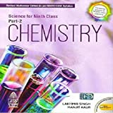 Science for Class 9 Part-2 Chemistry by Lakhmir Singh (2020-2021 Examination)