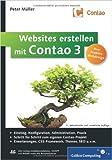 Websites erstellen mit Contao 3: Installation, Konfiguration, Administration, Responsive Webdesign, HTML5, Erweiterungen, Theme Manager, SEO u.v.m. ( 28. November 2012 )
