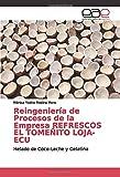 Reingeniería de Procesos de la Empresa REFRESCOS EL TOMEÑITO LOJA-ECU: Helado de Coco-Leche y Gelatina