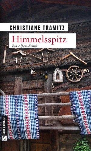 Himmelsspitz: Kriminalroman (Kriminalromane im GMEINER-Verlag)