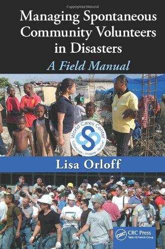 Managing Spontaneous Community Volunteers in Disasters: A Field Manual