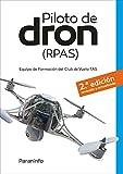 Piloto de dron (RPAS) 2.ª  edición