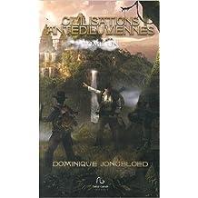 Civilisations antédiluviennes : Tome 1 de Dominique Jongbloed,Cristina Biaggi (Préface) ( 2 juillet 2014 )