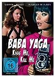 Baba Yaga - Kiss Me, Kill Me