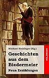 Geschichten aus dem Biedermeier: Neun Erzählungen - Georg Büchner