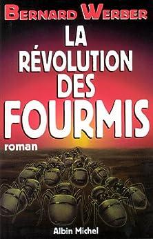 La Révolution des fourmis par [Werber, Bernard]