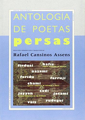 Antologia de poetas persas (Poesia (arca)) por Rafael Cansinos