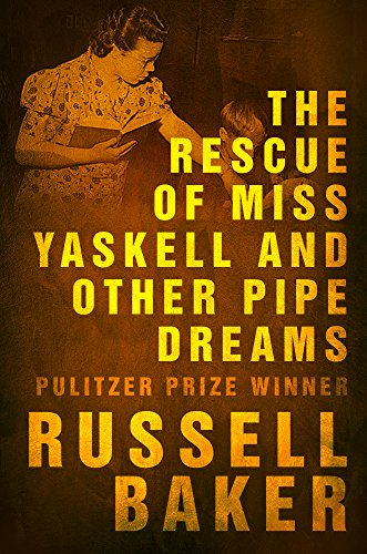 The Rescue of Miss Yaskell and Other Pipe Dreams (English Edition)