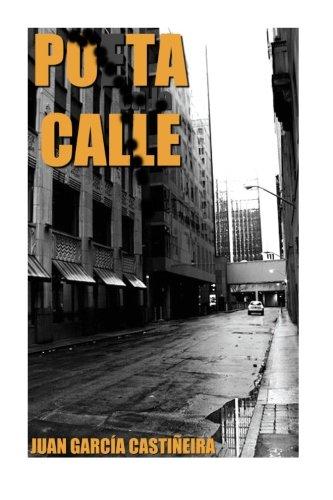 Poeta calle: Volume 3 (Volveras al lugar donde nunca has estado)