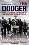 Best Coolers Camp - The Dodger: The Extraordinary Story of Churchill's Cousin Review