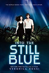 Into the Still Blue (Under the Never Sky Trilogy) by Veronica Rossi (2014-12-23)