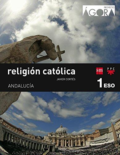 Religión católica 1 ESO Ágora Andalucía