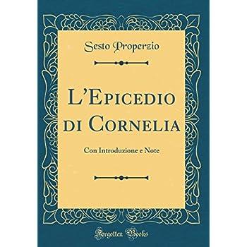 L'epicedio Di Cornelia: Con Introduzione E Note (Classic Reprint)