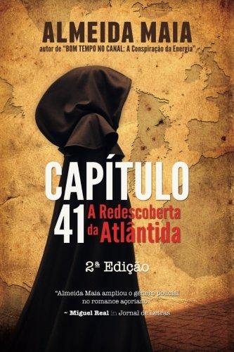 Capítulo 41: A Redescoberta da Atlântida: Volume 2 (John Mello)