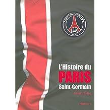 L'HISTOIRE DU PARIS SAINT GERMAIN