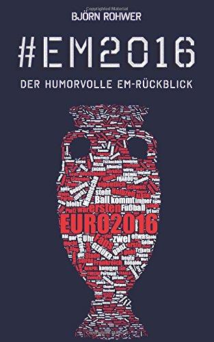#EM2016: Der humorvolle EM-Rückblick (#Fußball)