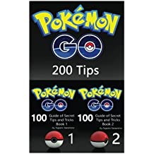 Pokemon Go: Ultimate Guide of 200 Secret Tips and Tricks (Book 1 and 2)