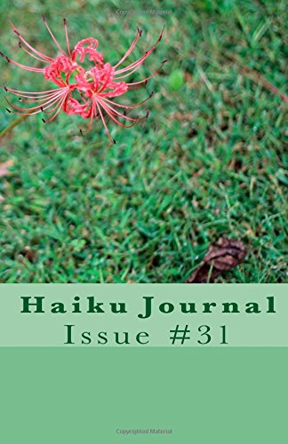 Haiku Journal: Issue #31 por Contributing Poets