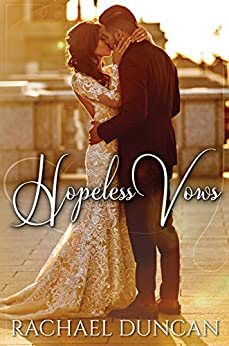 Hopeless Vows by [Duncan, Rachael]