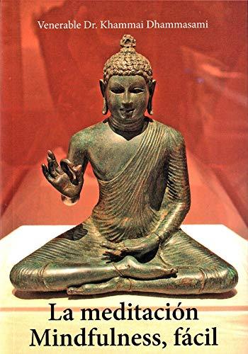 Meditación Mindfulness, Fácil por Ven. Dr. Khammai Dhammasami