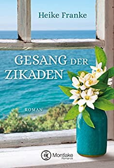 Gesang der Zikaden (German Edition) by [Franke, Heike]