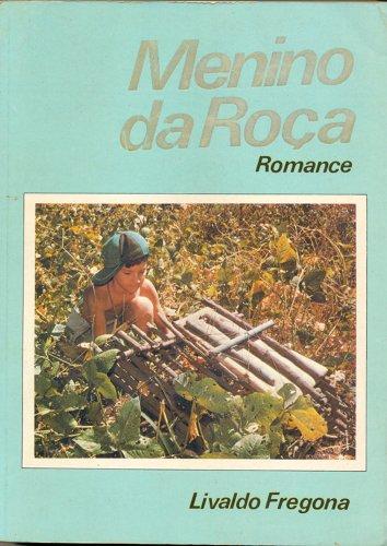 Menino da roça (Portuguese Edition)