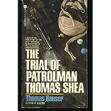 Trial of Patrolman Thomas Shea by Thomas Hauser (1983-03-01)