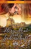Herz, Mut und Leidenschaft: Historischer Liebesroman (McLeod Geschwister 2)