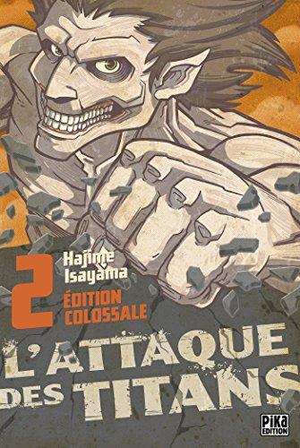 L'Attaque des Titans Edition Colossale T02 par Hajime Isayama