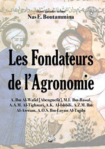 les-fondateurs-de-lagronomie-oeuvre-universelle-de-lislam