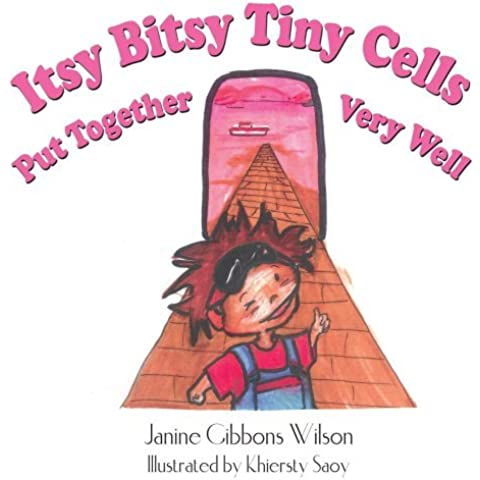 Itsy Bitsy Tiny Cells Put Together Very Well by Janine Wilson (2005-10-05)