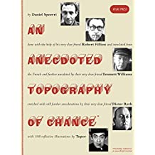 Anecdoted Topography of Chance, An by Daniel Spoerri (2015-11-18)