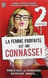 La Femme Parfaite Est Une Connasse! Vol.2 (Le Retour) by Anne-Sophie Girard (2014-10-22)