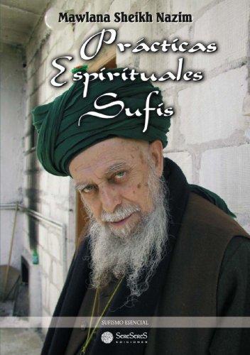 Practicas Espirituales Sufis