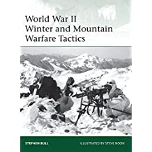 World War II Winter and Mountain Warfare Tactics (Elite, Band 193)