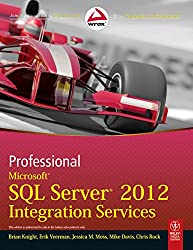 [(Professional Microsoft SQL Server 2012 Integration Services)] [by: Brian Knight]