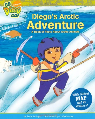 Diego's Arctic adventure : a book of facts about artic animals