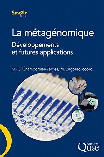La métagénomique: Développements et futures applications (Savoir faire)