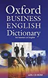 Oxford Business English Dictionary for learners of English: Oxford Business English Dictionary With CD ROM