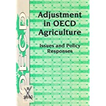 Adjustment in OECD Agriculture: Issues and Policy Responses