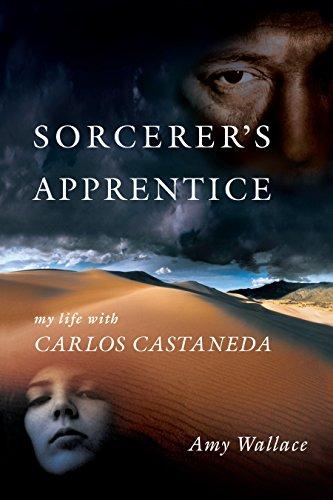 Sorcerer's Apprentice: My Life with Carlos Castenada: My Life with Carlos Castaneda por Amy Wallace