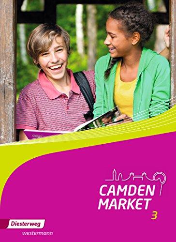 Camden Market / Binnendifferenzierendes Englischlehrwerk für die Sekundarstufe I und Grundschule 5 / 6 - Ausgabe 2013: Camden Market - Ausgabe 2013: Textbook 3
