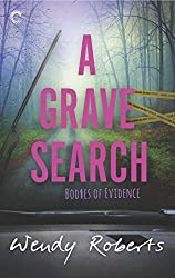 A Grave Search (Bodies of Evidence Book 2)