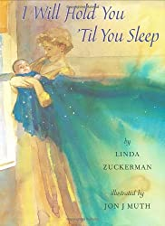 I Will Hold You 'til You Sleep by Linda Zuckerman (2006-10-01)