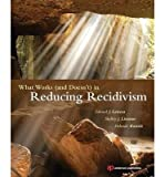 [ What Works (And Doesn T) In Reducing Recidivism ] By Latessa, Edward J (Author) [ Sep - 2013 ] [ Paperback ]